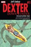Dexter Down Under #1 – Review
